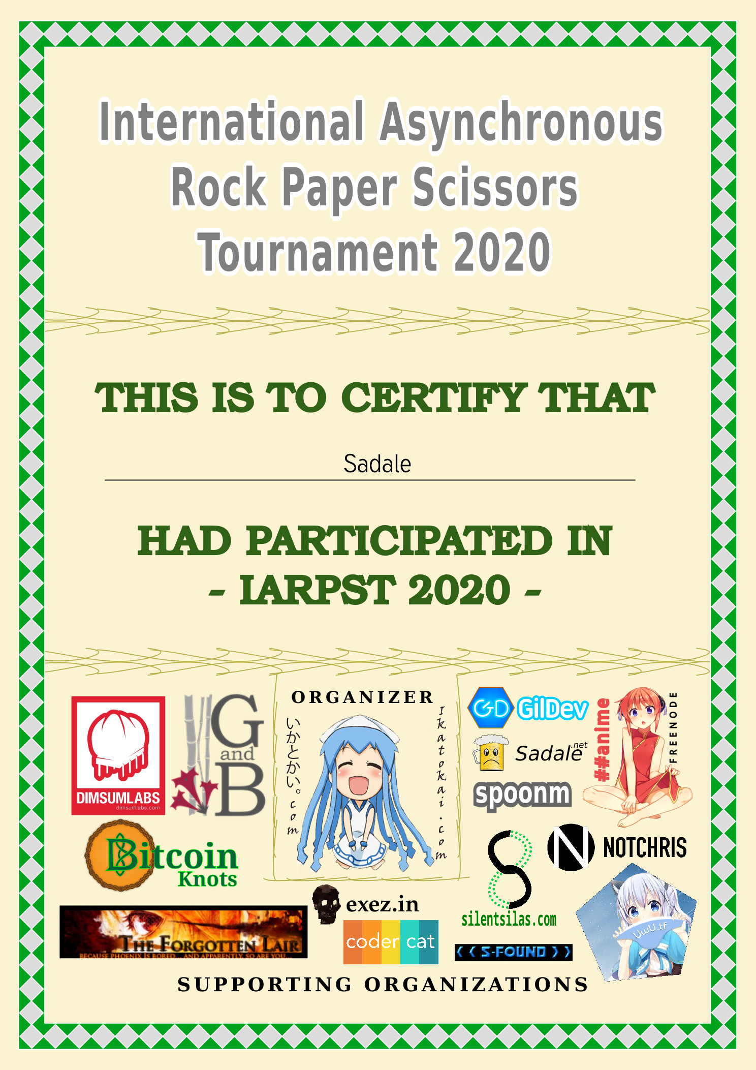 Sadale's participation certificate of International Asynchronous Rock Paper Scissors Tournament 2020